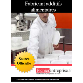 Fichier fabricants additifs alimentaires